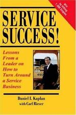 Service Success! Lessons From a Leader on How to Turn Around a Service-ExLibrary