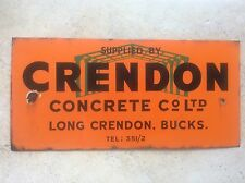 Vintage Enamel Advertising Sign CRENDON CONCRETE Co Ltd Long  Crendon Bucks