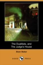 The Dualitists, and the Judge's House by Bram Stoker (2008, Paperback)