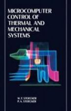 Microcomputer Control of Thermal and Mechanical Systems by Paul Stoecker and...