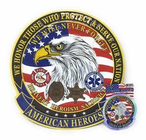 "AMERICAN HEROES Fire Police Sheriff Patrol Medical Heroes 11.5"" Sign & 4"" Decal"