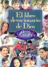 El Libro Devocionario de Dios Para Padres = God's Little Devotional Book for