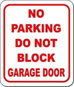 No parking do not block GARAGE Door metal outdoor sign long-lasting pick size