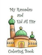 NEW My Ramadan and Eid Al Fitr Coloring Book by Janette Grant