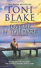Love me si te atreves: una novela coral Cove