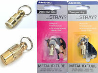 Ancol Metal ID Tube, Choose from 2 Sizes for Dogs or Cats, OR for Luggage & Keys