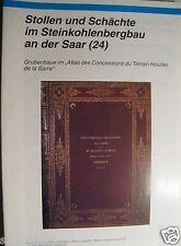 Stollen und Schächte an der Saar Nr. 24 Grubenbaue Atlas des Concessions...