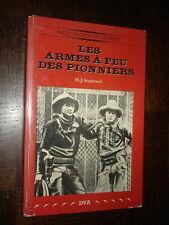 LES ARMES A FEU DES PIONNIERS - H. J. Stammel 1975