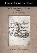 THE WELL-TEMPERED CLAVIER, BOOK II, BWV 870-893 (FACSIMILE) - J.S. BACH