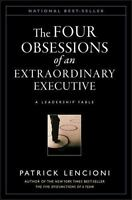 The Four 4 Obsessions of an Extraordinary Executive hardcover Patrick Lencioni