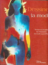 Dessiner la mode Tendances et styles de l'illustration. French Fashion, RARE