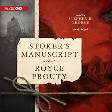 Stoker's Manuscript by Royce Prouty 2013 Unabridged CD 9781620647707