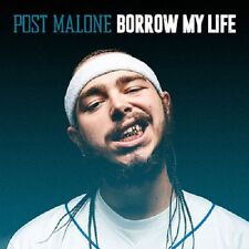 POST MALONE - 'BORROW MY LIFE'... WHITE IVERSON- MIX CD Fall 2015..... Hot!!!