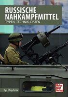 Russische Nahkampfmittel Typen Technik Daten Modelle Gewehre Pistolen Buch Book