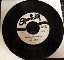 Specialty 689 45 rpm Lois & Louis Baby, Please Don't Go/Pow-Wow R & B Rare