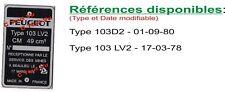 PLAQUE CONSTRUCTEUR  PEUGEOT 103 D2, 103 LV2 - VIN PLATE PEUGEOT 103 D2, 103 LV2
