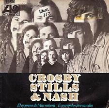 """7"""" CROSBY STILLS & NASH el expreso de Marrakesh express 45 SINGLE SPANISH 1969"""