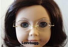 Rimless Eye Glasses for 18 inch Doll American Girl or Santa Lovvbugg Most Choice