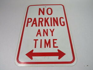 "Generic No Parking At Anytime Metal Sign 12X18"" ! WOW !"