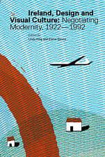 NEW Ireland, Design and Visual Culture: Negotiating Modernity 1922-1992