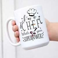 Funny Novelty Coffee Mugs I'm A Chef What's Your Superpower Coffee Mug Tea Cup