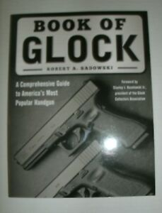 Book of Glock : Comprehensive Guide *BRAND NEW & FREE SHIPPING