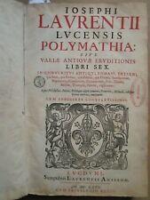 LAURENTIUS : POLYMATHIA RITUS ANTIQUI ROMANI... Lyon, 1666. In folio, velin.