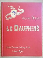 Le Dauphiné Gaston Donnet Edition May, illustré