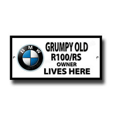 Grumpy Old BMW R100/RS Motorrad Owner Lives Here Metall Schild