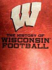 "The HISTORY of WISCONSIN FOOTBALL Barry Alvarez Elroy ""Crazy Legs"" Hirsch SEALED"