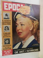 EPOCA 13 Aprile 1958 Lana Turner Kruscev Audrey Hepburn Dossena Omar Sivori di