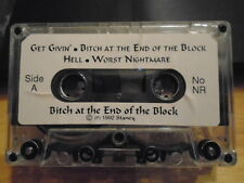 MEGA RARE Bitch At the End of the Block DEMO CASSETTE TAPE Stancy hard rock 1992