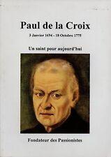 PAUL DE LA CROIX   UN SAINT POUR AUJOURD HUI  3 JANVIER 1694  18 OCTOBRE 1775