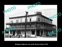 OLD LARGE HISTORIC PHOTO OF REDDING CALIFORNIA, VIEW OF THE WESTERN HOTEL c1930
