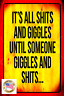 ALL GIGGLES METAL SIGN 8X12 MAN CAVE GARAGE BAR BEER DRINKING FUNNY HUMOR