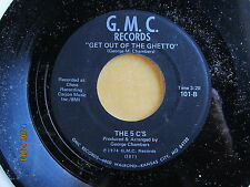JUVENILE FUNK & DOO-WOP 45: 5 C'S - Get Out of the Ghetto/I Need a Girl HEAR mp3