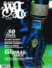 PLAZA WATCH MAGAZINE #6 GLOBAL ISSUE WATCH & JEWEL TRENDS WORLD BEST WATCH PHOTO