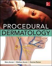 Procedural Dermatology by Desiree S. Ratner, Marc Avram, Matthew Avram (Hardback, 2015)