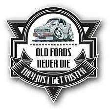 Koolart Old Fords Never Die Slogan For Ford Capri Ghia 2.8i Vinyl Car Sticker