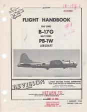 1944/53 BOEING B-17G/PB-1W FLYING FORTRESS PILOTS FLIGHT MANUAL HANDBOOK +EXTRAS