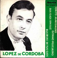 LOPEZ DE CORDOBA-TORITO MARISMEÑO + SUS OJOS SIN LUZ + BULERIAS DE TUS OJOS +