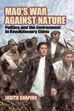 Studies in Environment and History: Mao's War Against Nature : Politics and...