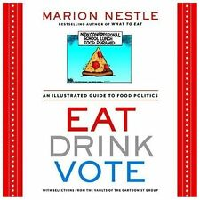 Eat Drink Vote: An Illustrated Guide to Food Politics