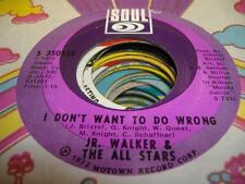 Soul 45 JR. WALKER & THE ALL STARS I Don't Want To Do Wrong on Soul