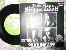 "John Kay & Steppenwolf – Give Me Life Label: Disky DISK 1081 UK 7"" Vinyl Single"