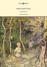 Irish Fairy Tales - Illustrated by Arthur Rackham by Stephens, James