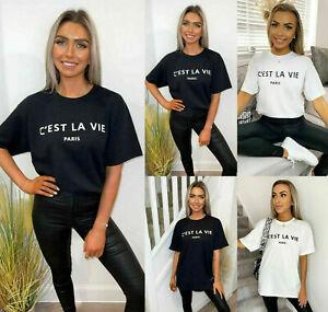 Ladies short sleeve Cest La Vie Oversized Tee shirt top