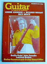 GUITAR March 1981 Lonnie Johnson Richard Wrightr Jack Bruce Emillo Pujol
