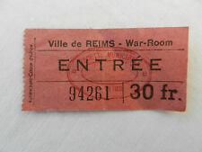 ancien ticket d'entrée ville de Reims War-Room (salle de guerre)