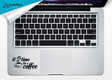Time For Coffee Trackpad Laptop Sticker Mac Decals for 13 15 17 inch ask for11